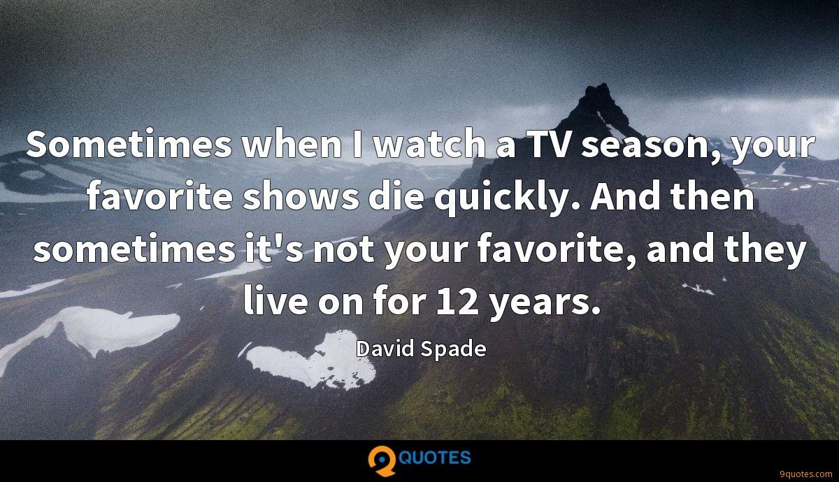 Sometimes when I watch a TV season, your favorite shows die quickly. And then sometimes it's not your favorite, and they live on for 12 years.