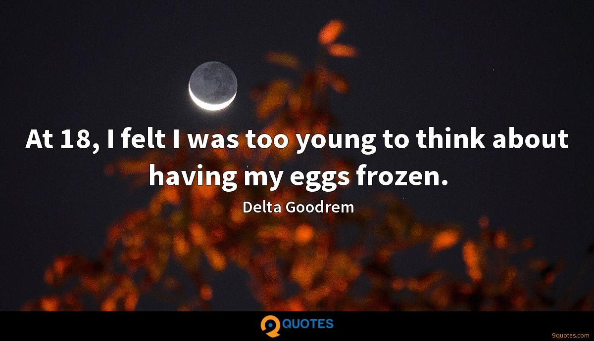 At 18, I felt I was too young to think about having my eggs frozen.
