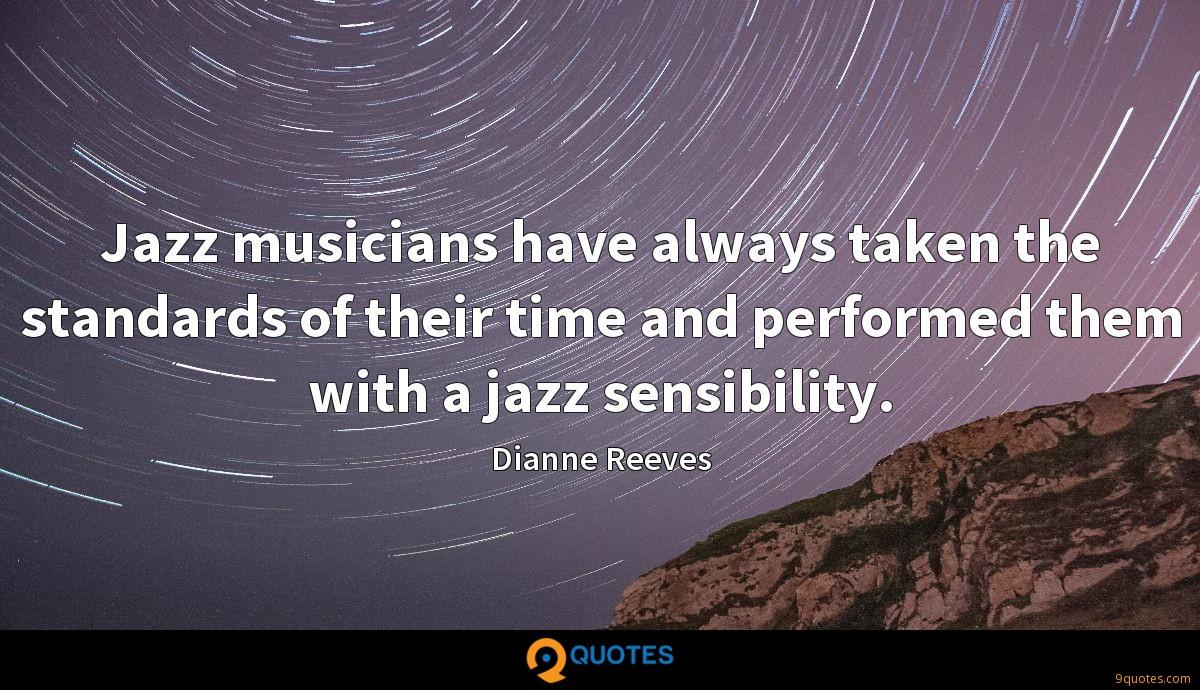 Jazz musicians have always taken the standards of their time and performed them with a jazz sensibility.