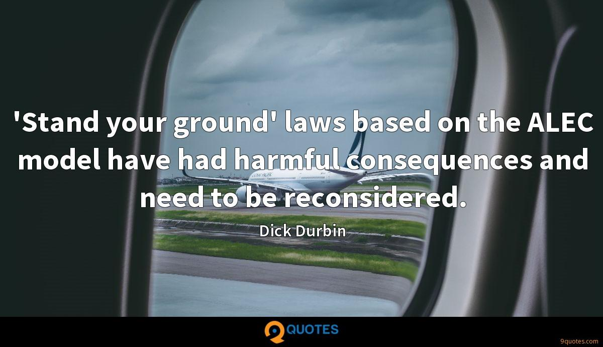 'Stand your ground' laws based on the ALEC model have had harmful consequences and need to be reconsidered.