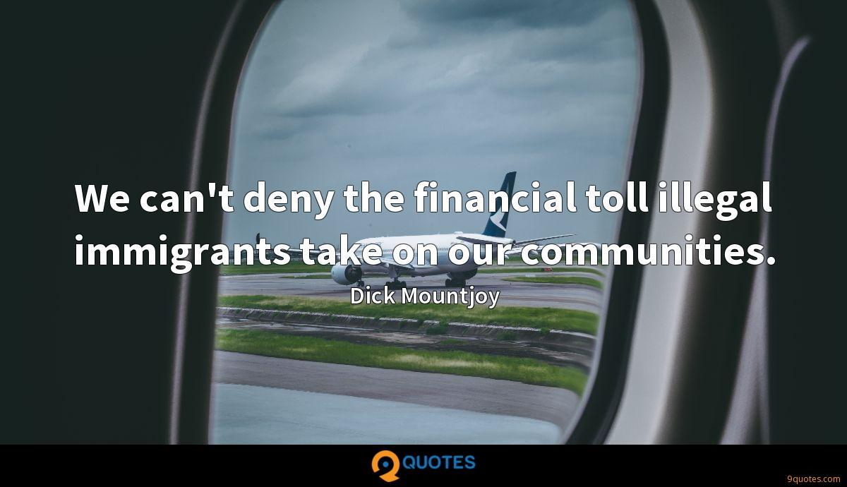 We can't deny the financial toll illegal immigrants take on our communities.
