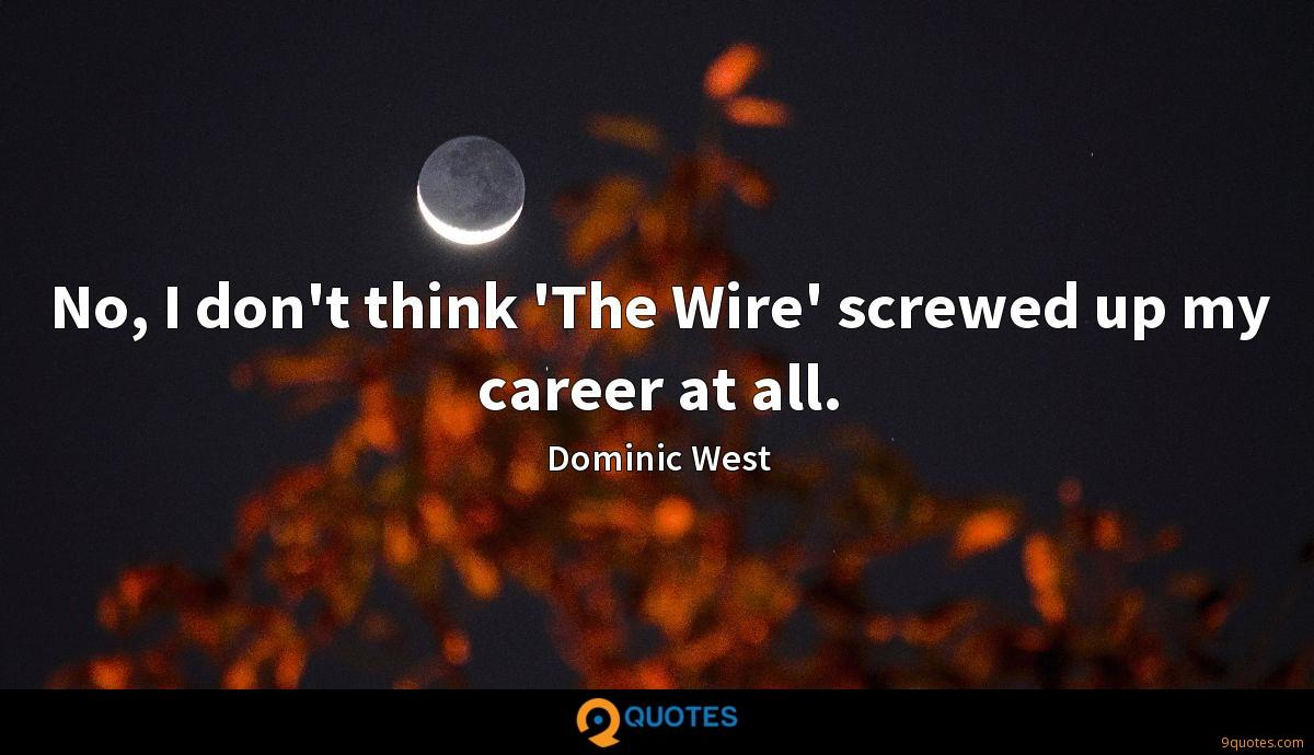 Dominic West quotes