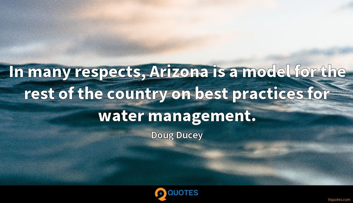 In many respects, Arizona is a model for the rest of the country on best practices for water management.