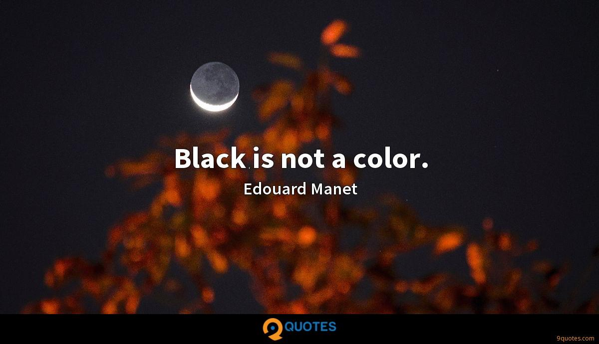 Black is not a color.