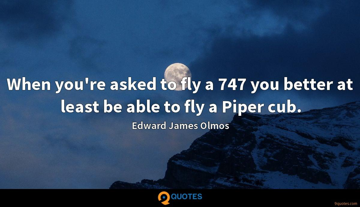 When you're asked to fly a 747 you better at least be able to fly a Piper cub.