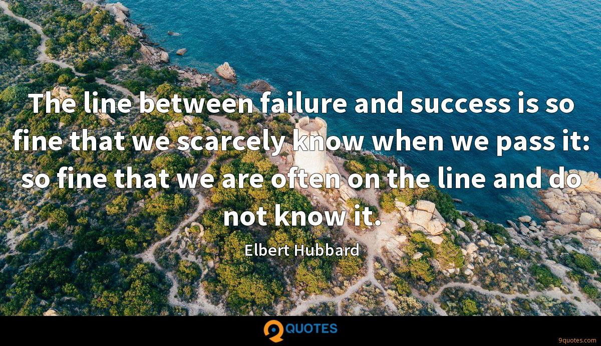 Elbert Hubbard quotes