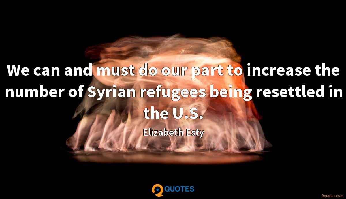 We can and must do our part to increase the number of Syrian refugees being resettled in the U.S.