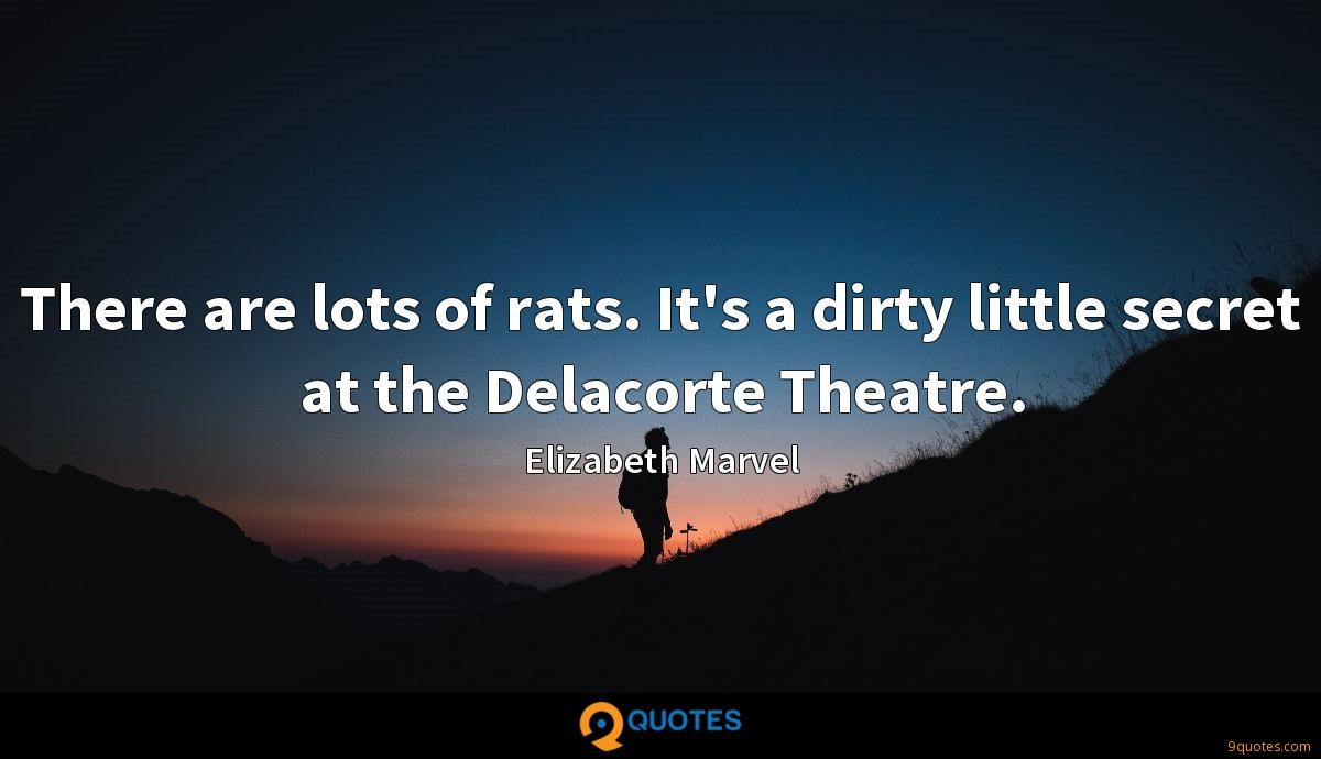 There are lots of rats. It's a dirty little secret at the Delacorte Theatre.