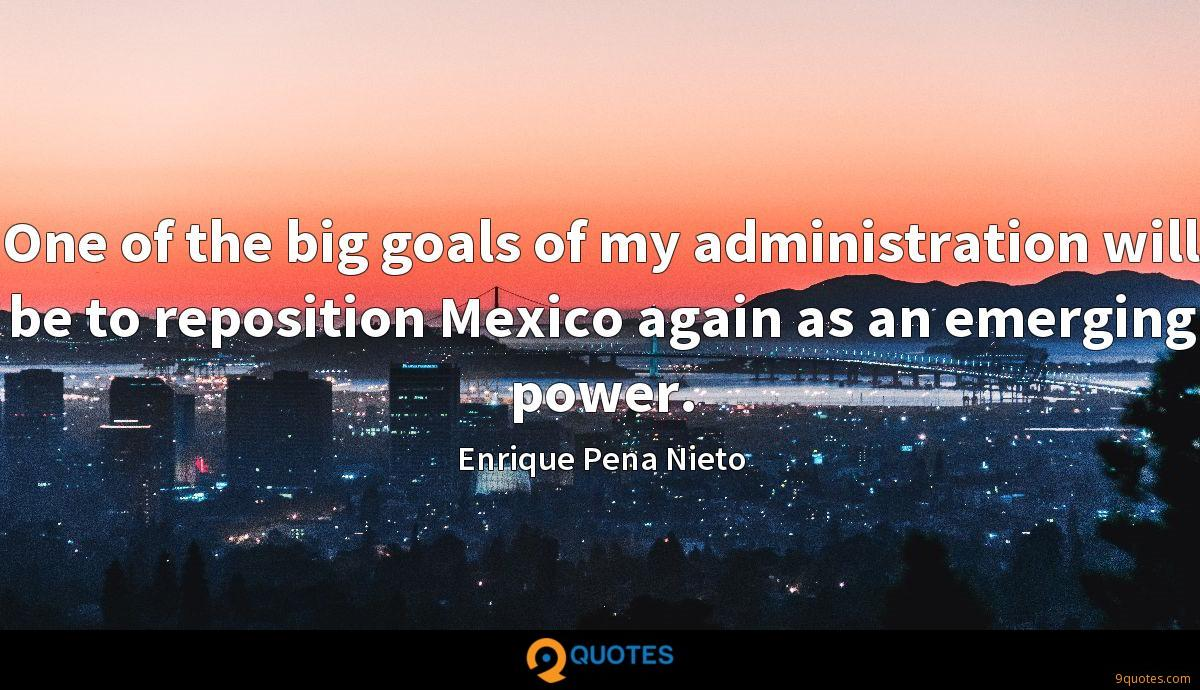 Enrique Pena Nieto quotes