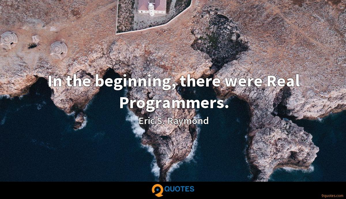 In the beginning, there were Real Programmers.