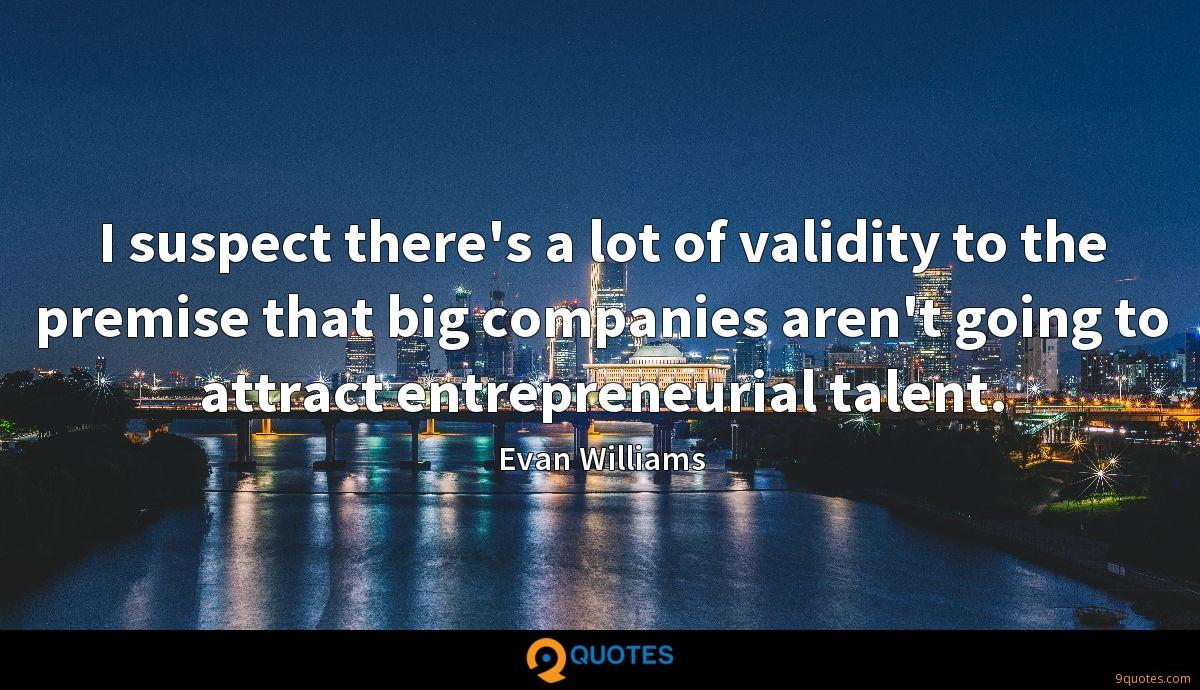 I suspect there's a lot of validity to the premise that big companies aren't going to attract entrepreneurial talent.