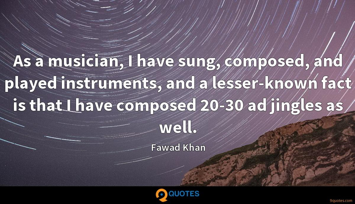 As a musician, I have sung, composed, and played instruments, and a lesser-known fact is that I have composed 20-30 ad jingles as well.