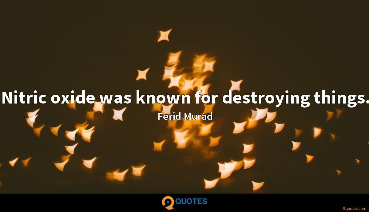 Nitric oxide was known for destroying things.