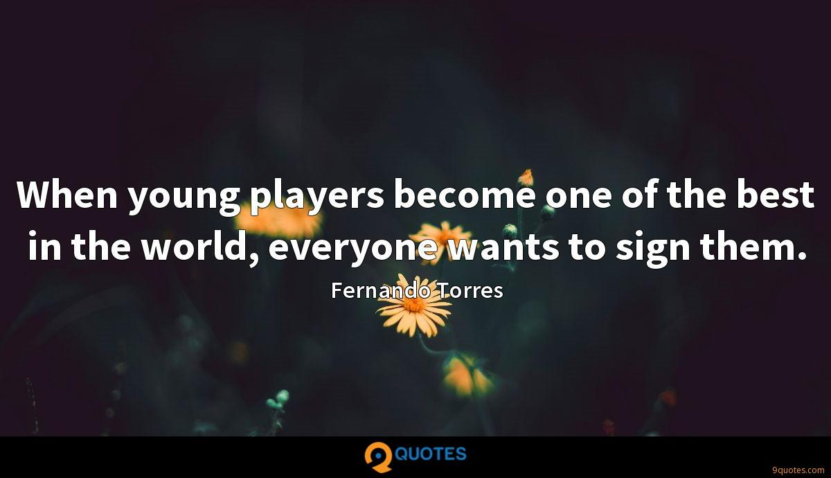 When young players become one of the best in the world, everyone wants to sign them.