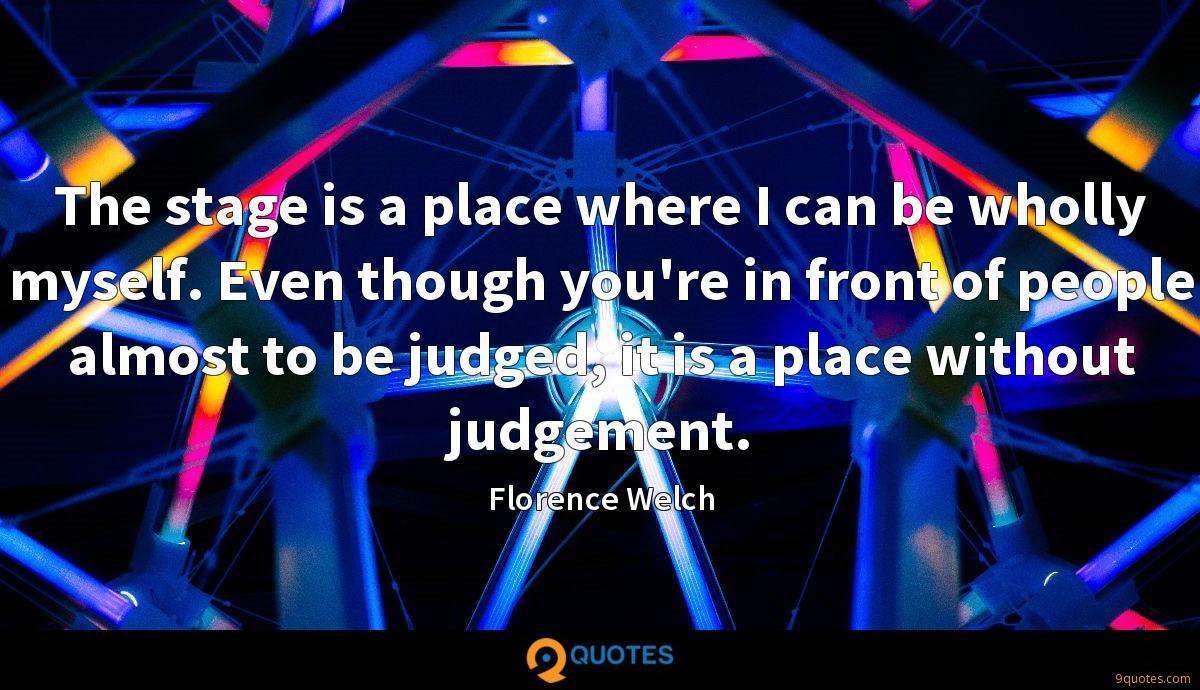 Florence Welch quotes