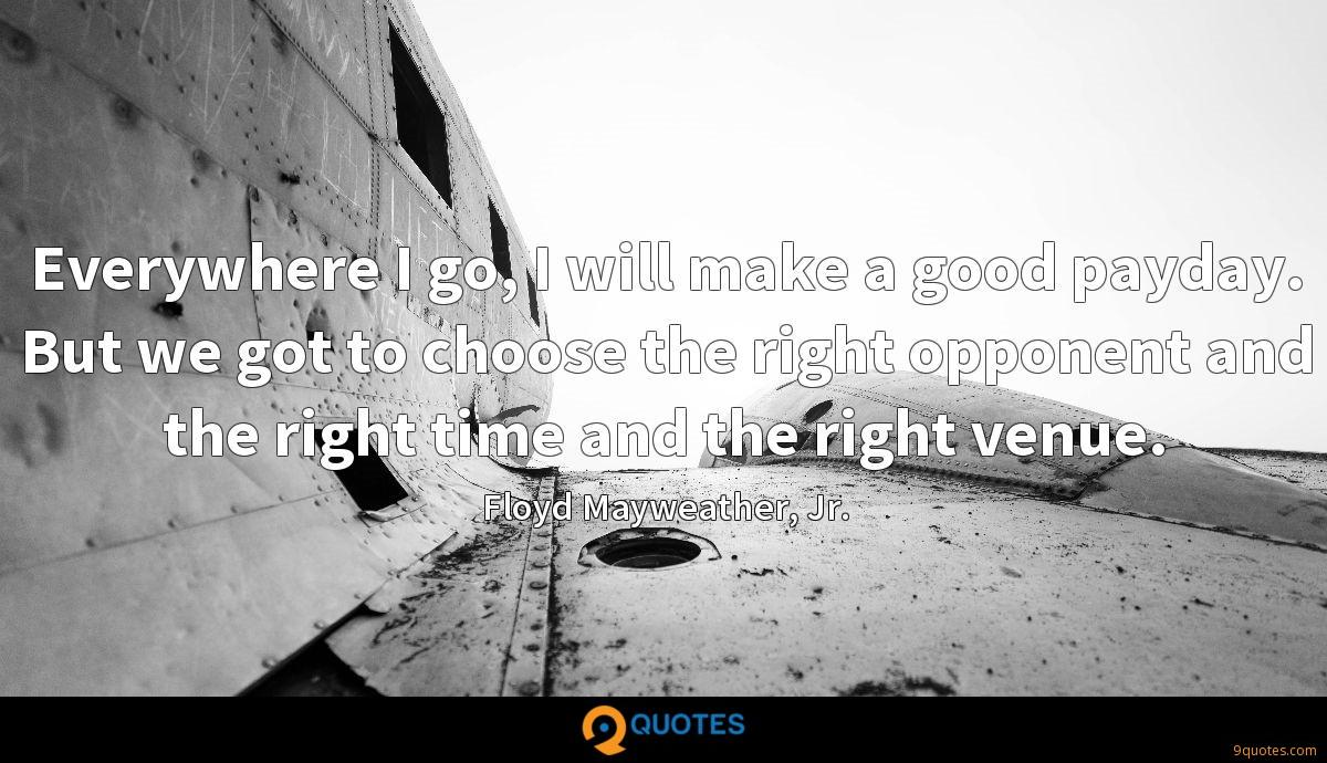 Floyd Mayweather, Jr. quotes
