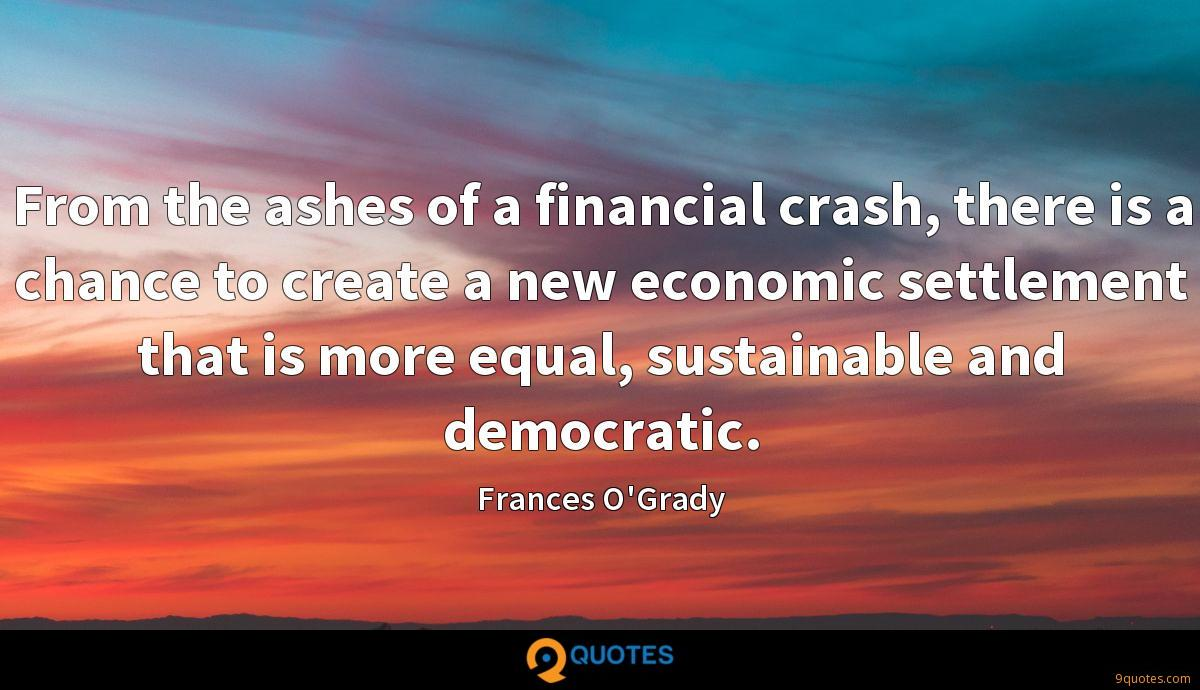 From the ashes of a financial crash, there is a chance to create a new economic settlement that is more equal, sustainable and democratic.
