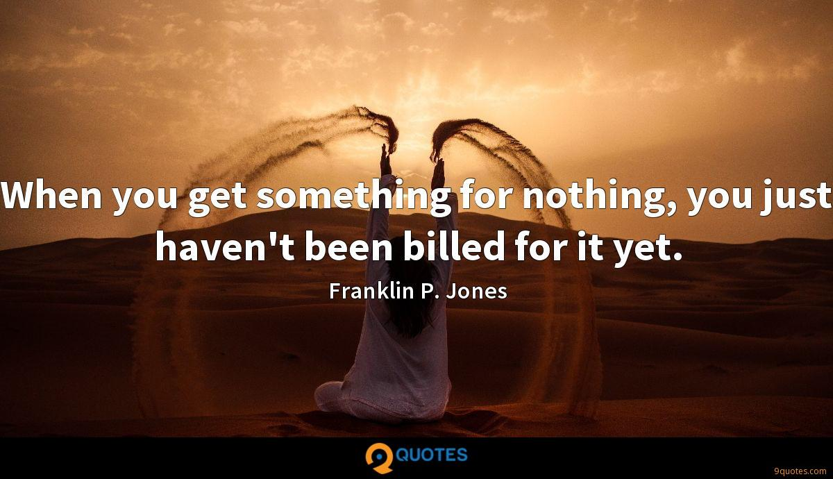 Franklin P. Jones quotes