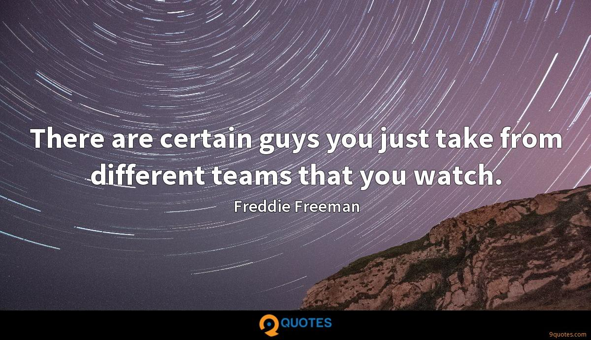 Freddie Freeman quotes