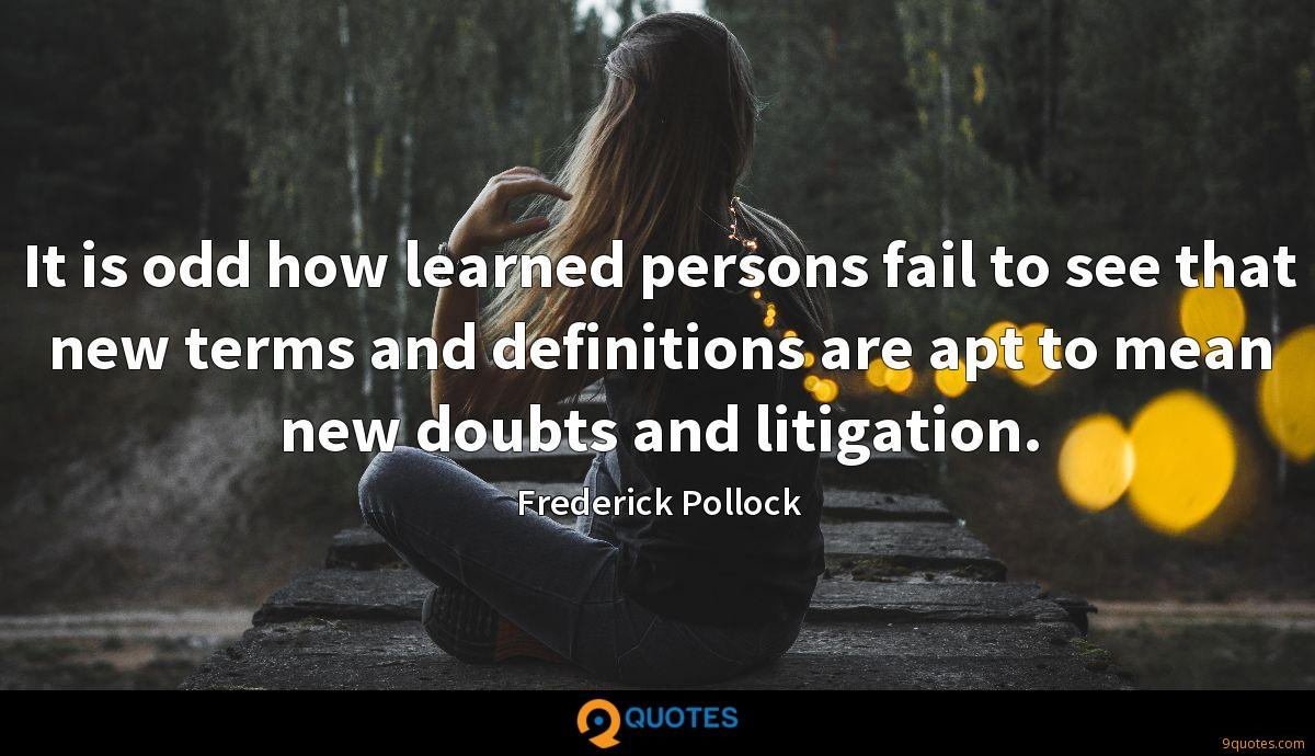It is odd how learned persons fail to see that new terms and definitions are apt to mean new doubts and litigation.