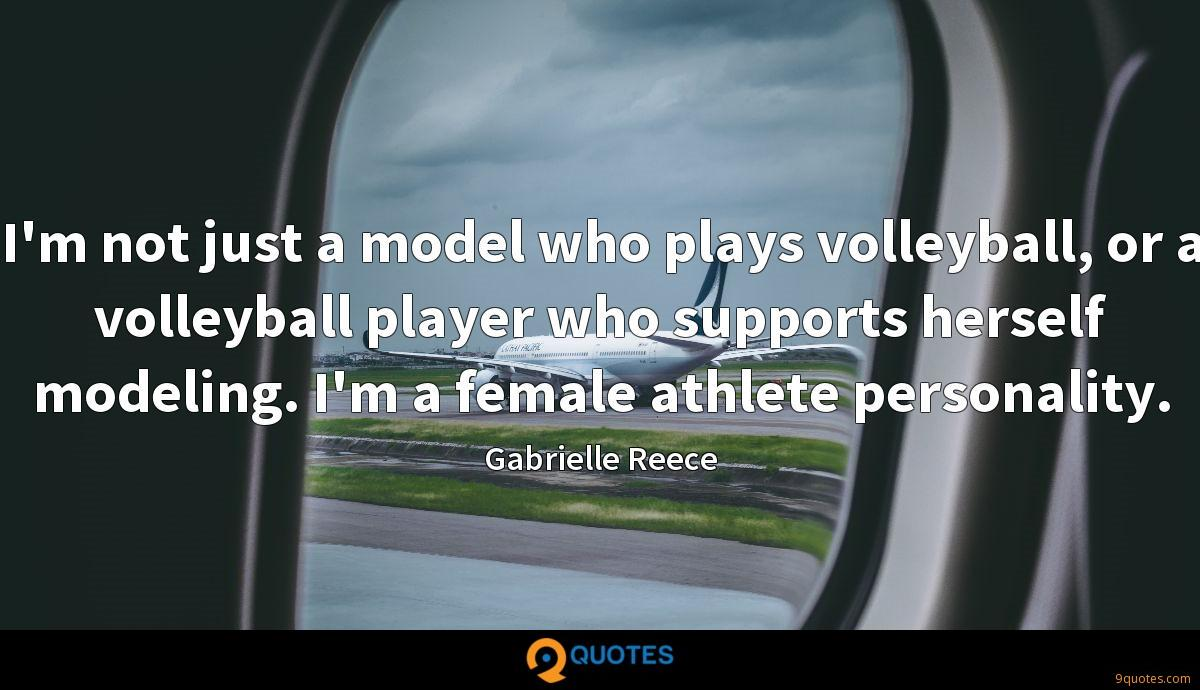 I'm not just a model who plays volleyball, or a volleyball player who supports herself modeling. I'm a female athlete personality.
