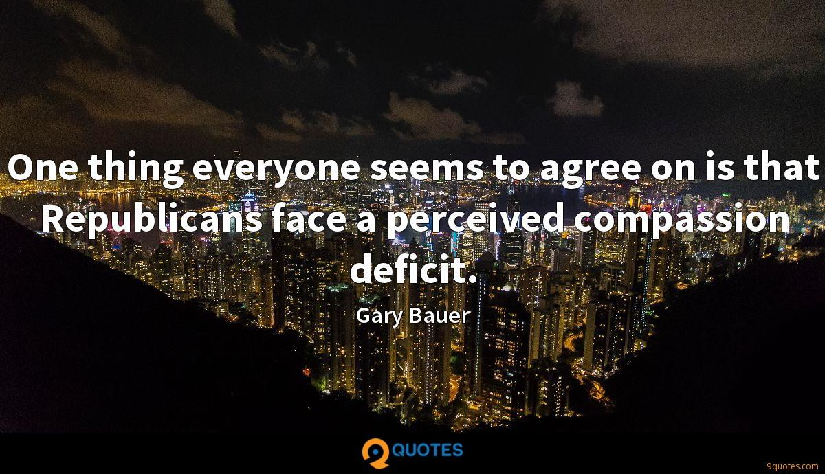 One thing everyone seems to agree on is that Republicans face a perceived compassion deficit.