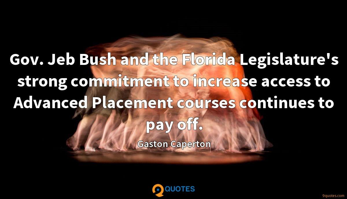 Gov. Jeb Bush and the Florida Legislature's strong commitment to increase access to Advanced Placement courses continues to pay off.