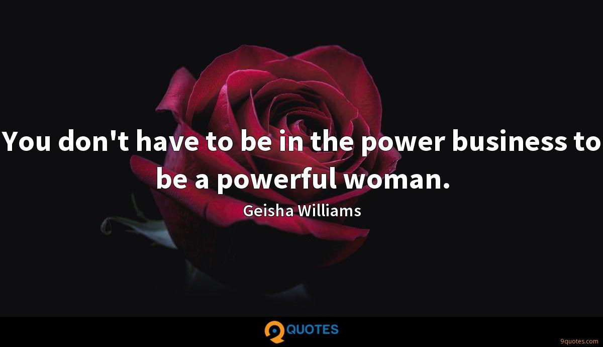 Geisha Williams quotes