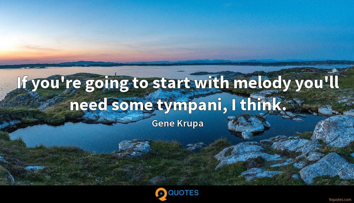 Gene Krupa quotes