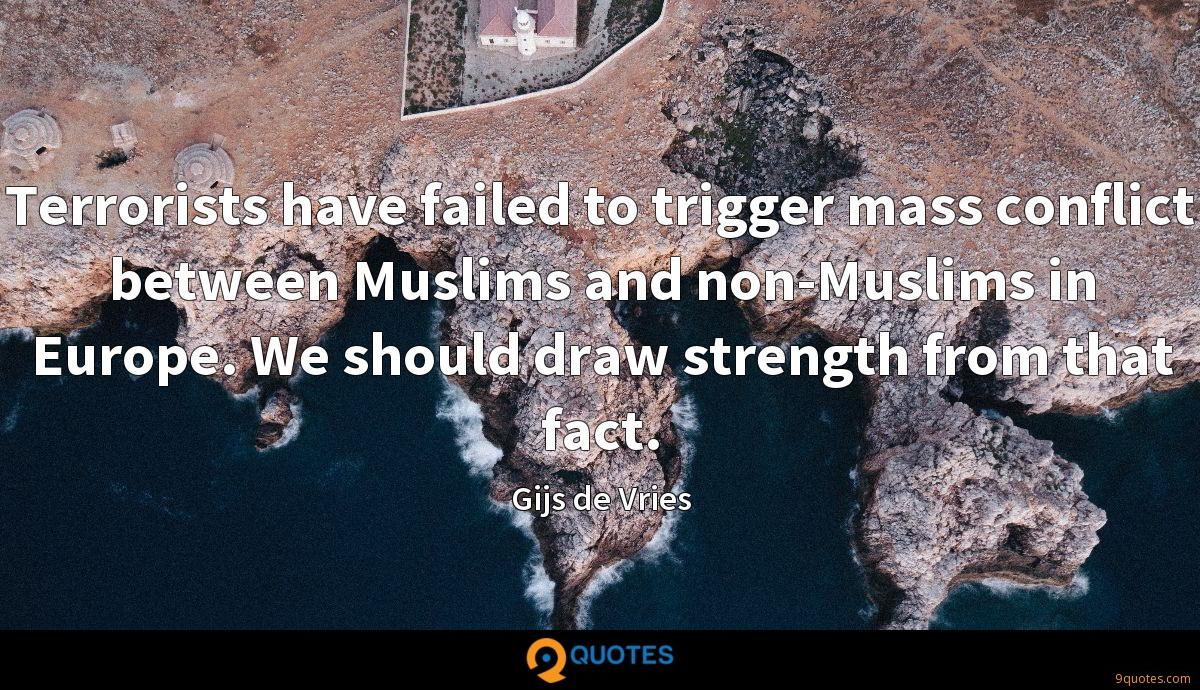 Terrorists have failed to trigger mass conflict between Muslims and non-Muslims in Europe. We should draw strength from that fact.