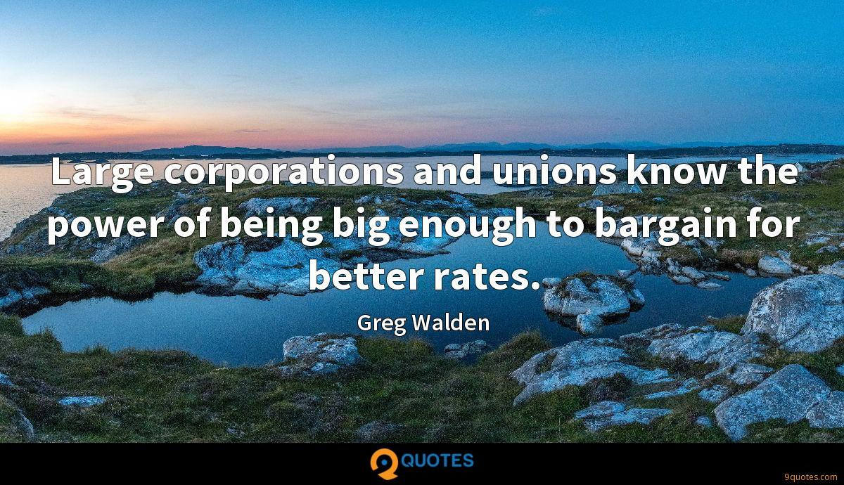 Large corporations and unions know the power of being big enough to bargain for better rates.