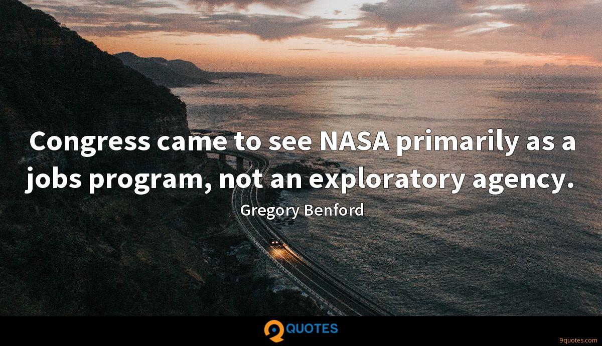 Congress came to see NASA primarily as a jobs program, not an exploratory agency.