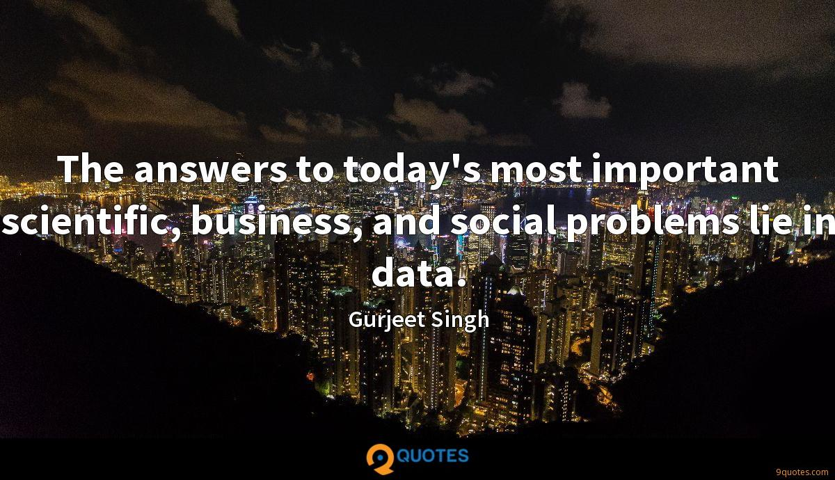 The answers to today's most important scientific, business, and social problems lie in data.