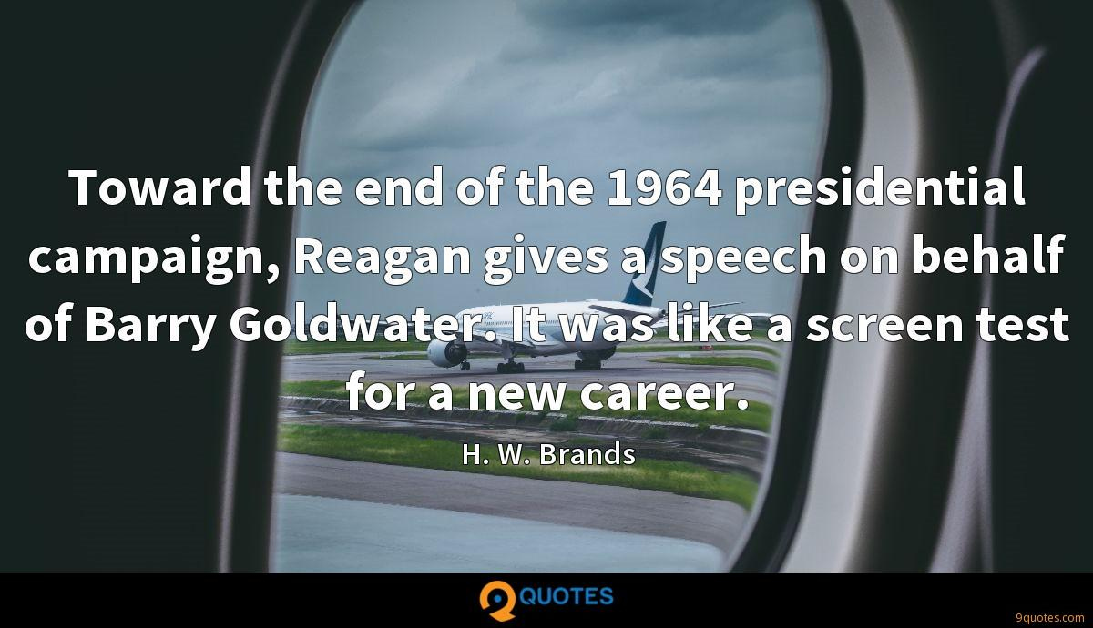 Toward the end of the 1964 presidential campaign, Reagan gives a speech on behalf of Barry Goldwater. It was like a screen test for a new career.