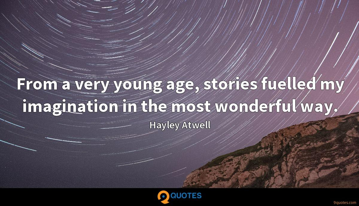 From a very young age, stories fuelled my imagination in the most wonderful way.