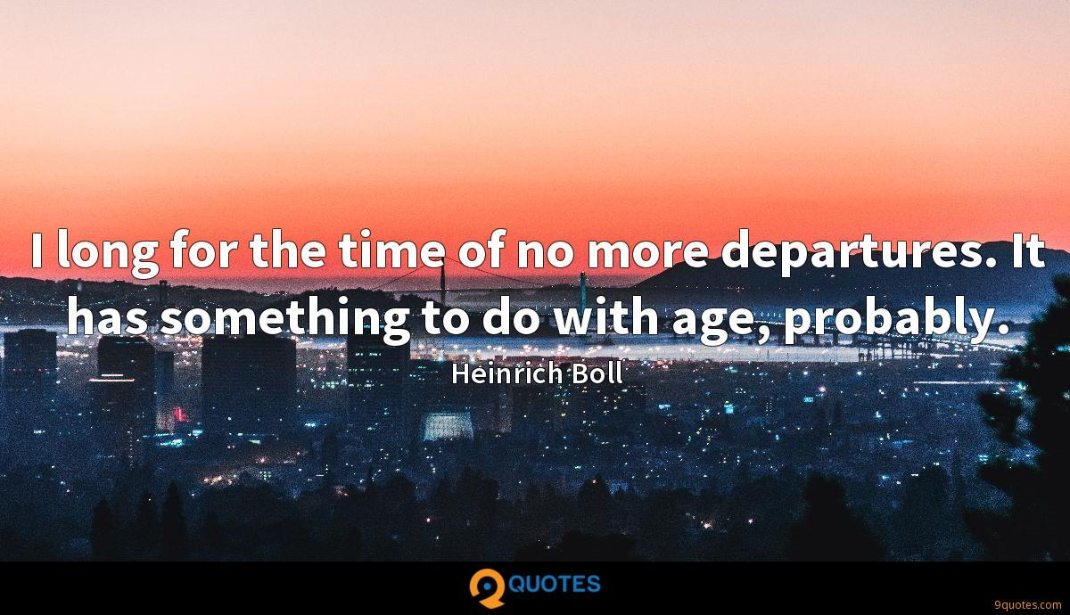 Heinrich Boll quotes