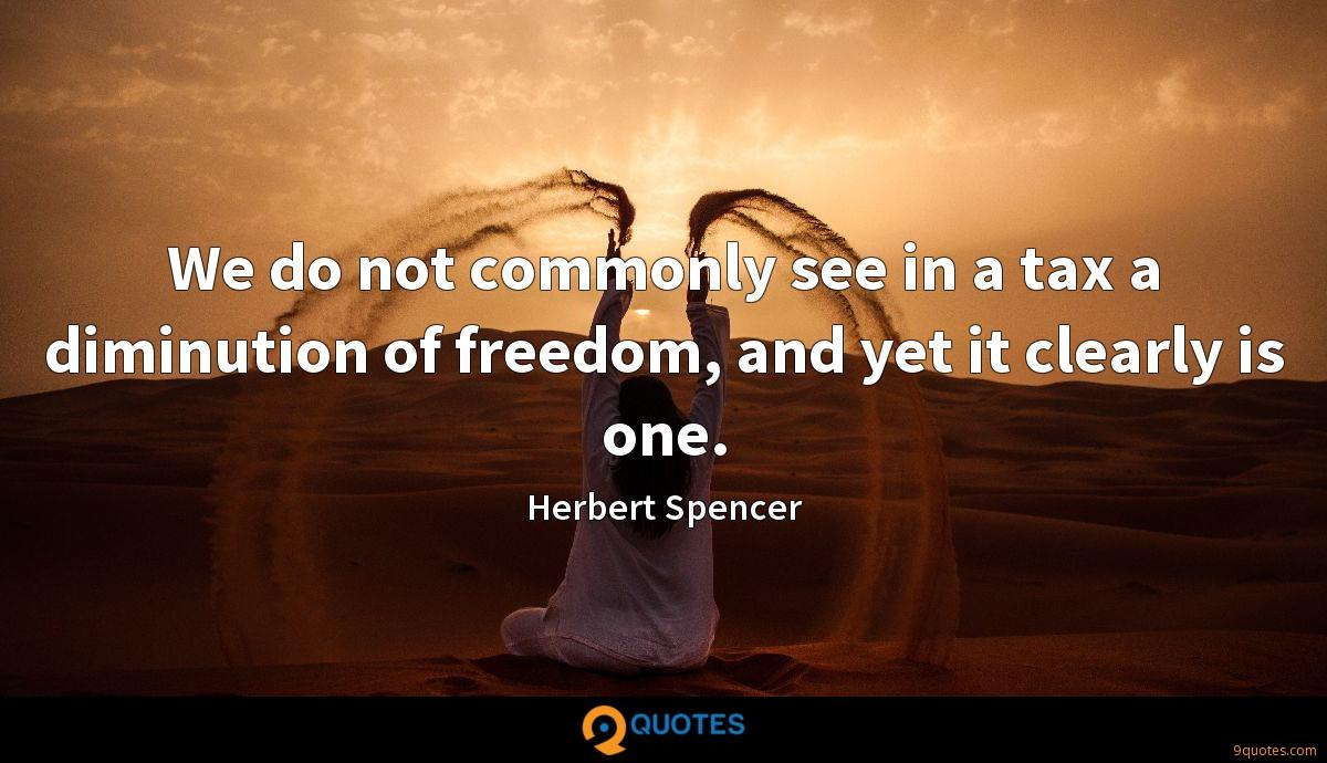 We do not commonly see in a tax a diminution of freedom, and yet it clearly is one.