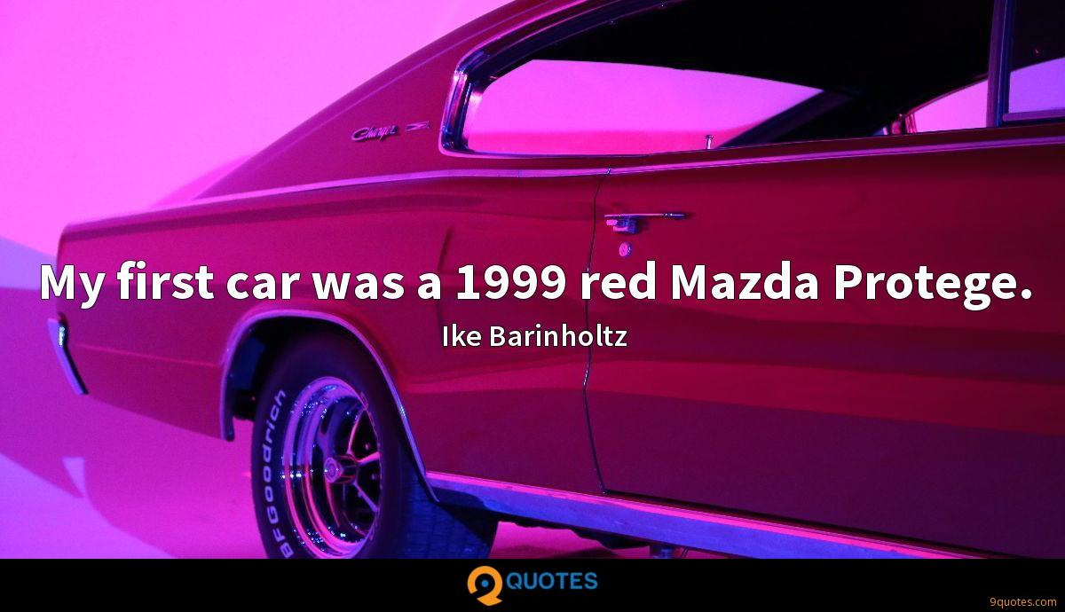 My first car was a 1999 red Mazda Protege.