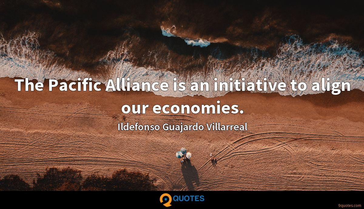 The Pacific Alliance is an initiative to align our economies.
