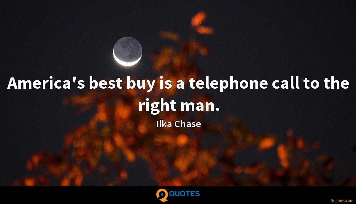 America's best buy is a telephone call to the right man.