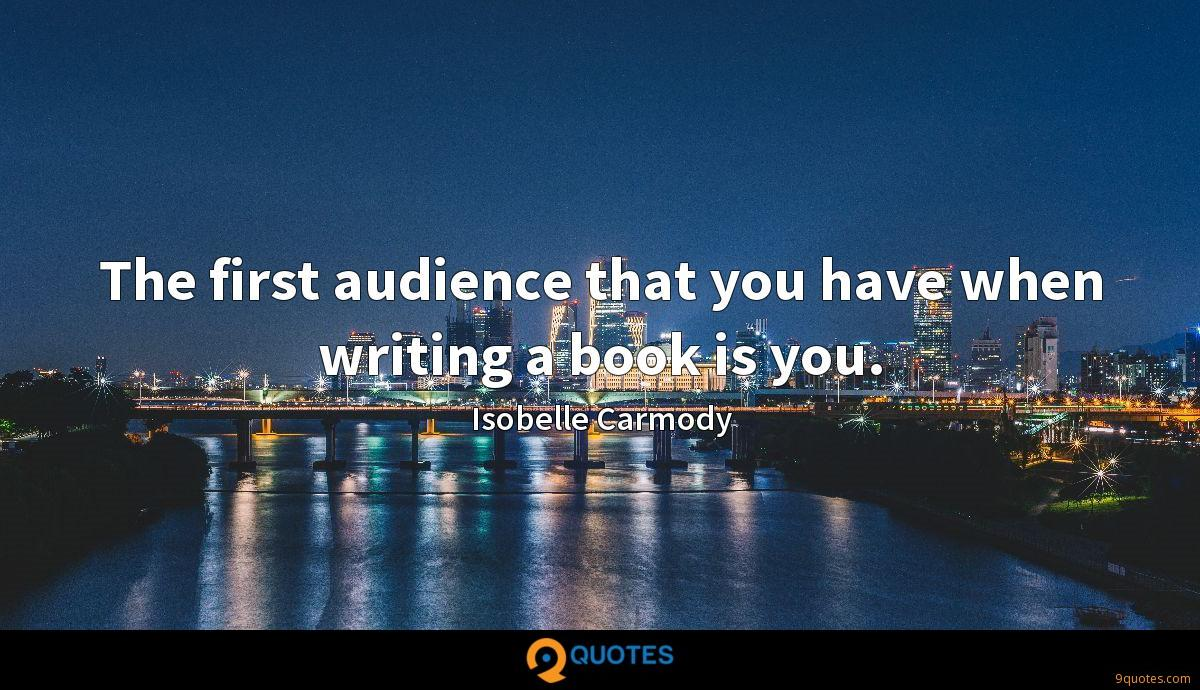 The first audience that you have when writing a book is you.