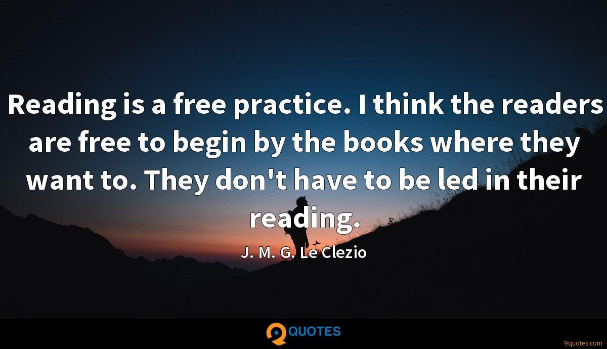 Reading is a free practice. I think the readers are free to begin by the books where they want to. They don't have to be led in their reading.