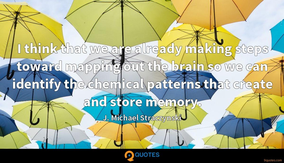 I think that we are already making steps toward mapping out the brain so we can identify the chemical patterns that create and store memory.