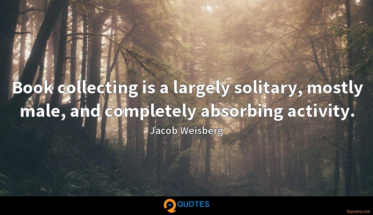 Jacob Weisberg quotes