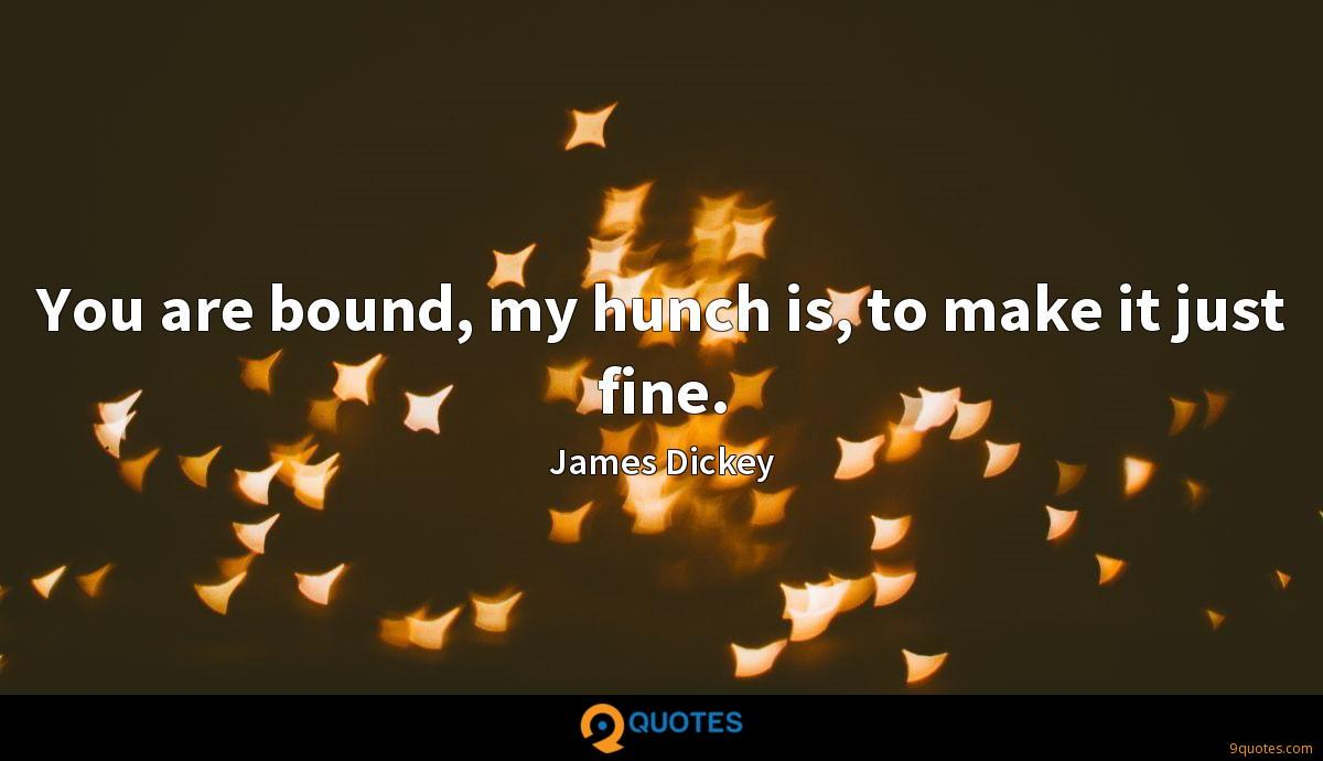 James Dickey quotes