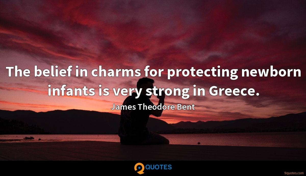 The belief in charms for protecting newborn infants is very strong in Greece.