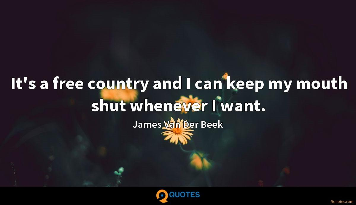 It's a free country and I can keep my mouth shut whenever I want.