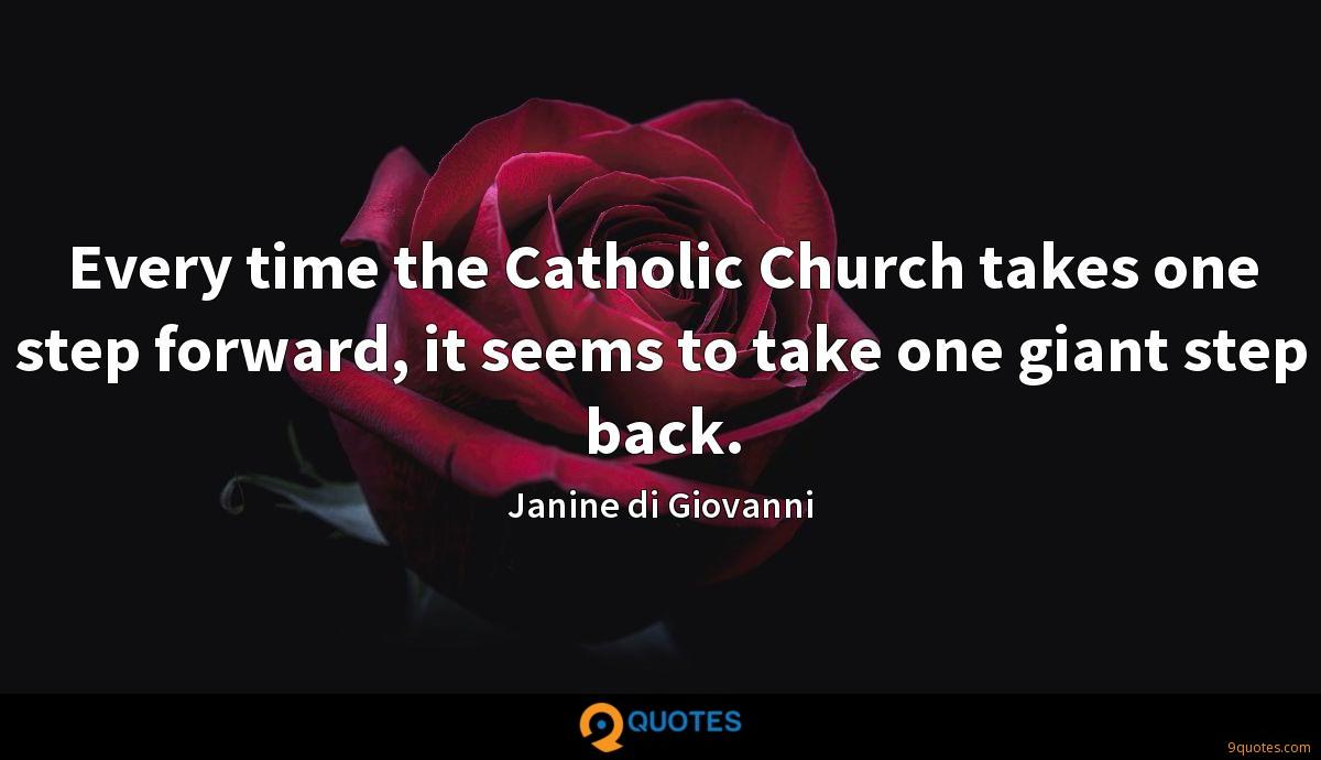 Every time the Catholic Church takes one step forward, it seems to take one giant step back.