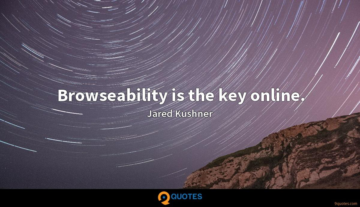 Browseability is the key online.