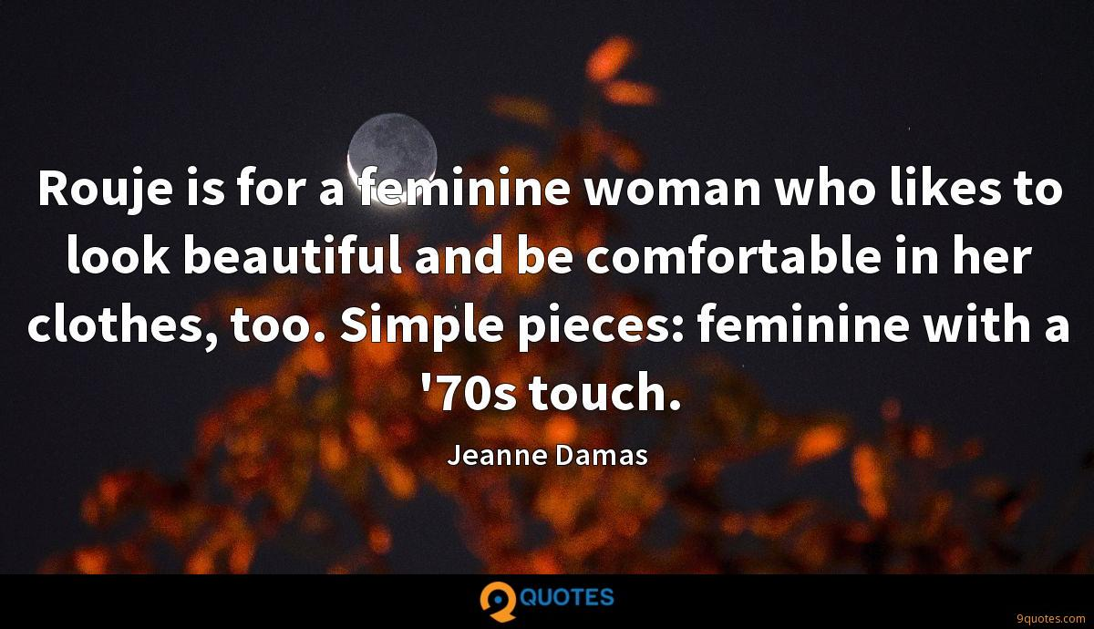 Jeanne Damas quotes